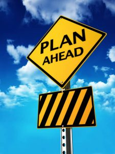 "road sign that reads ""plan ahead"""