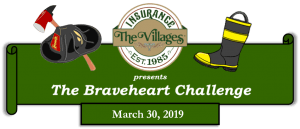 The Villages Insurance presents The Braveheart Challenge, March 30, 2019